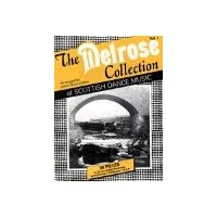 The 'Melrose Collection' Music Book Vol 1