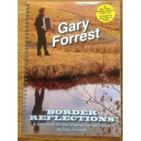 Gary Forrest Border Reflections